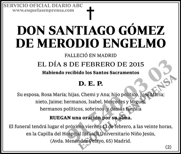 Santiago Gómez de Merodio Engelmo